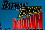 Batman and Robin in the Boogie Down
