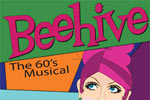 Beehive, the 60's Musical