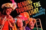Bending Towards the Light: a Jazz Nativity