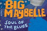 Big Maybelle: Soul of the Blues
