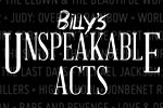 Billy's Unspeakable Acts