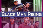 Black Man Rising