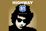 Bob Dylan Birthday Tribute: Highway 61 Revisted