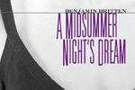 Britten's A Midsummer Night's Dream