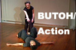 Butoh/ACTION