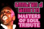 Carlton J. Smith: Masters of Soul Tribute