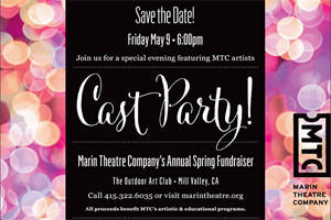 Cast Party! - Marin Theatre Company's Annual Spring Fundraiser