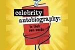 Celebrity Autobiography: In Their Own Words