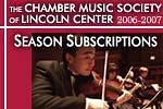 Chamber Music Society 2006-2007 Season