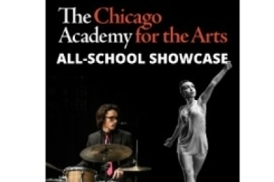 Chicago Academy for the Arts All-school Showcase