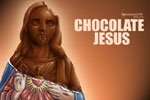 Chocolate Jesus