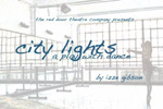City Lights, a play with dance