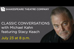 Classic Conversations with Michael Kahn featuring Stacy Keach