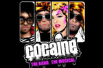 Cocaine: The Band - The Musical