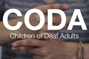 CODA (Children of Deaf Adults)