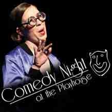 Comedy Nights at the Playhouse