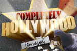 Completely Hollywood (Abridged) - Live On Stage!