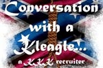 Conversation with a Kleagle...interview with a KKK recruiter