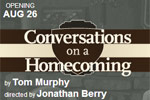Conversations on a Homecoming