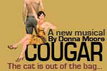 Cougar, the Musical (Don't Tell Mama)