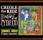 Creole for Kidz and the History of Zydeco