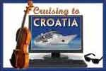 Cruising To Croatia