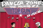 Danger Zone: The Making of a Top Gun Musical