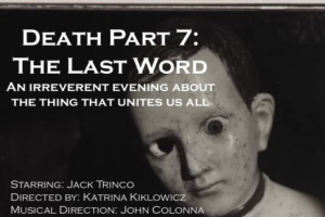 Death Part 7: The Last Word