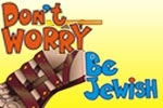 Don't Worry, Be Jewish