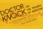 Dr. Knock, Or The Triumph Of Medicine