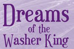 Dreams Of The Washer King