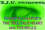 Edgar Allen Poe's The Tell-Tale Heart & The Bells