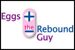Eggs and the Rebound Guy