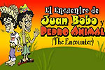 El Encuentro de Juan Bobo Y Pedro Animal / The Encounter of Juan Bobo and Pedro Animal