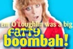 Em O'Loughlin Was a BIG FATTY BOOMBAH!