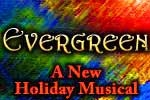 Evergreen : A New Holiday Musical