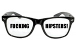 F**king Hipsters!