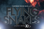 Flying Snakes in 3D!!!