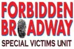 Forbidden Broadway: Special Victims Unit