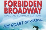 Forbidden Broadway: The Roast of Utopia