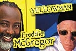 Freddie McGregor & Yellowman
