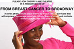 From Breast Cancer to Broadway