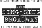 From Sing Sing to Broadway