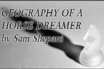 Geography of a Horse Dreamer