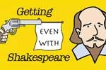 Getting Even with Shakespeare