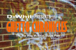 Ghetto Chronicles: The Hip Hop Musical