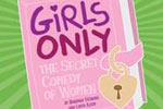 Girls Only -- The Secret Comedy of Women