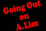 Going Out on A.Lim