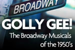 Golly Gee! Broadway Music of 1950s