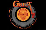 Griot: He Who Speaks the Sweet Word